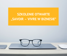 """Szkolenie otwarte """"Savoir-vivre w biznesie"""""""
